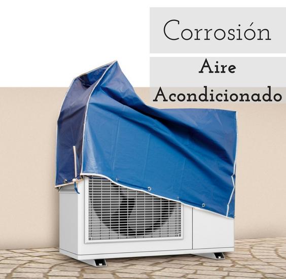 La Corrosión En El Aire Acondicionado Cómo Prevenirla